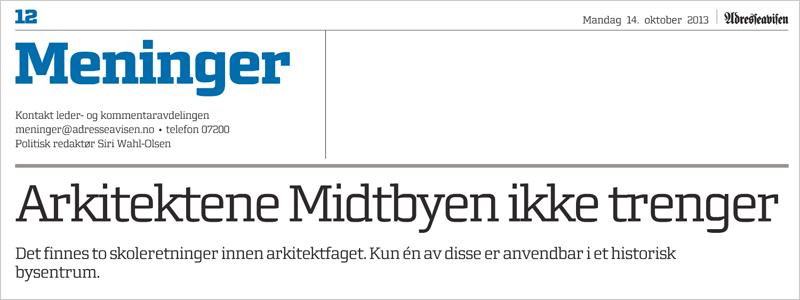 publiseringer_adressa_adresseavisen_mening_bergersen_arkitekter_arkitekt_brygger_trondheim_2013
